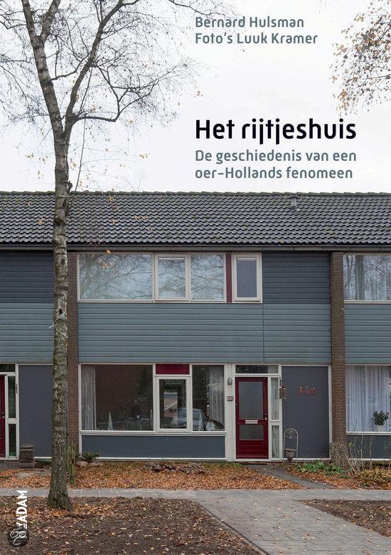 Het Rijtjeshuis. De geschiedenis van een oer-Hollands fenomeen. Uitgever Nieuw Amsterdam